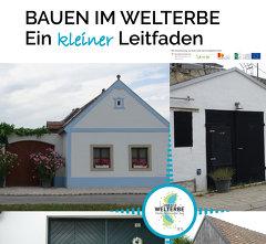 """Verein Welterbe Neusiedler SeeLeitfaden Bauen im Welterbe - Projekt """"Inwertsetzung Welterbe"""", Leader"""